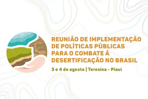Desertificação é tema de encontro no Piauí | InforMMA